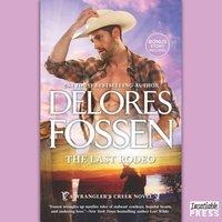 Last Rodeo - Delores Fossen - audiobook