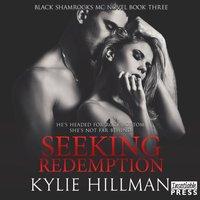 Seeking Redemption - Kylie Hillman - audiobook