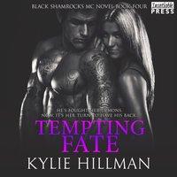 Tempting Fate - Kylie Hillman - audiobook