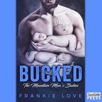 Bucked - Frankie Love - audiobook