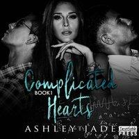 Complicated Hearts - Ashley Jade - audiobook