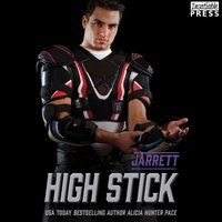 High Stick: Jarrett - Alicia Hunter Pace - audiobook