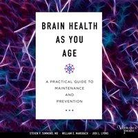 Brain Health As You Age - Steven P. Simmons - audiobook