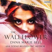 Wallflower - Dana Marie Bell - audiobook