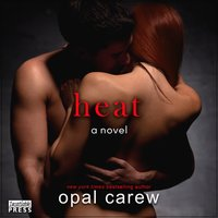 Heat - Opal Carew - audiobook