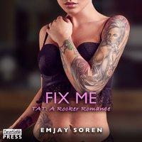 Fix Me - Melanie Walker - audiobook