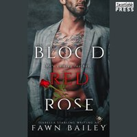 Blood Red Rose - Isabella Starling - audiobook