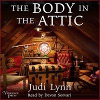 Body in the Attic - Judi Lynn - audiobook