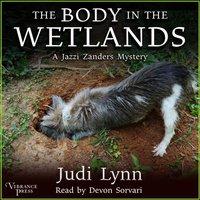 Body in the Wetlands - Judi Lynn - audiobook