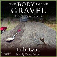 Body in the Gravel - Judi Lynn - audiobook