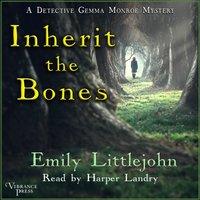 Inherit the Bones - Emily Littlejohn - audiobook