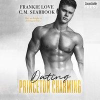 Dating Princeton Charming - Frankie Love - audiobook