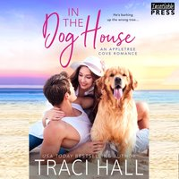 In the Dog House - Traci Hall - audiobook