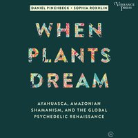 When Plants Dream - Daniel Pinchbeck - audiobook