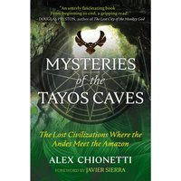 Mysteries of the Tayos Caves - Alex Chionetti - audiobook