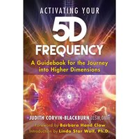 Activating Your 5D Frequency - Judith Corvin-Blackburn - audiobook