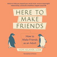 Here to Make Friends - Hope Kelaher - audiobook