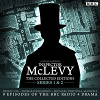 McLevy, The Collected Editions: Part One Pilot, S1-2 - David Ashton - audiobook