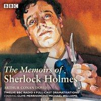 Sherlock Holmes: The Memoirs of Sherlock Holmes - Arthur Conan Doyle - audiobook