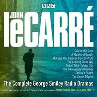 Complete George Smiley Radio Dramas - John Le Carre - audiobook