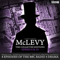 McLevy: The Collected Editions: Series 9 & 10 - David Ashton - audiobook