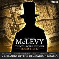 McLevy The Collected Editions: Series 11 & 12 - David Ashton - audiobook