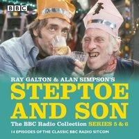 Steptoe & Son: Series 5 & 6 - Ray Galton - audiobook