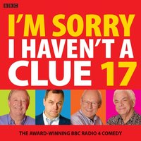 I'm Sorry I Haven't A Clue 17 - Barry Cryer - audiobook