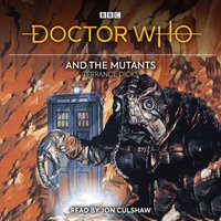 Doctor Who and the Mutants - Terrance Dicks - audiobook