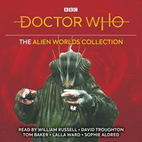 Doctor Who: The Alien Worlds Collection - Bill Strutton - audiobook
