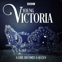 Young Victoria - Juliet Ace - audiobook
