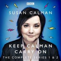 Susan Calman: Keep Calman Carry On - Susan Calman - audiobook