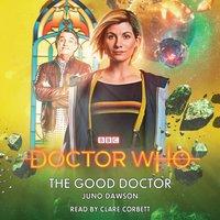 Doctor Who: The Good Doctor - Juno Dawson - audiobook