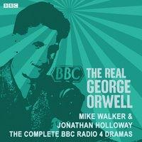 Real George Orwell - Mike Walker - audiobook