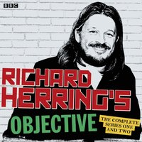 Richard Herring's Objective: The Complete Series 1 and 2 - Richard Herring - audiobook