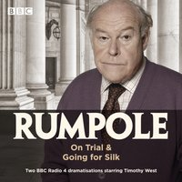 Rumpole: On Trial & Going for Silk