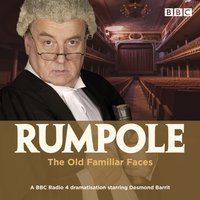 Rumpole and the Old Familiar Faces