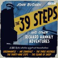 39 Steps and Other Richard Hannay Adventures - John Buchan - audiobook