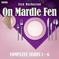 On Mardle Fen: Series 1-6 - Nick Warburton - audiobook