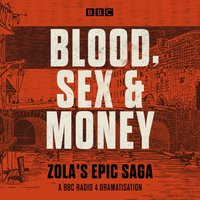 Blood, Sex and Money - Emile Zola - audiobook
