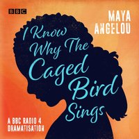 I Know Why the Caged Bird Sings - Maya Angelou - audiobook