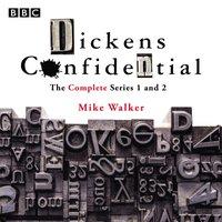 Dickens Confidential - Mike Walker - audiobook