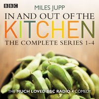 In and Out of the Kitchen - Miles Jupp - audiobook