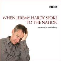 When Jeremy Hardy Spoke to the Nation - David Tyler - audiobook