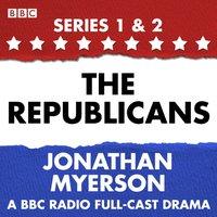 Republicans - Jonathan Myerson - audiobook