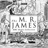 M. R. James BBC Radio Collection - M. R. James - audiobook
