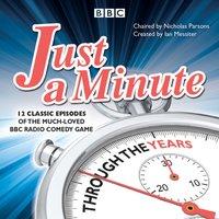 Just a Minute: Through the Years - Derek Nimmo - audiobook