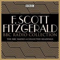 F Scott Fitzgerald BBC Radio Collection - F Scott Fitzgerald - audiobook