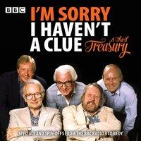 I'm Sorry I Haven't A Clue: A Third Treasury - Humphrey Lyttelton - audiobook