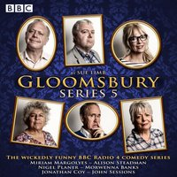 Gloomsbury: Series 5 - Sue Limb - audiobook